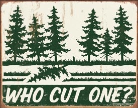 Who Cut One? Tin Sign